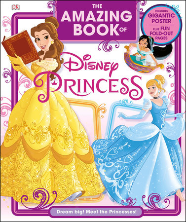 The Amazing Book of Disney Princess by Eleanor Rose