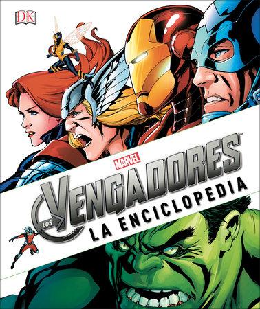 Marvel Los Avengers: La Enciclopedia by Matt Forbeck and Daniel Wallace