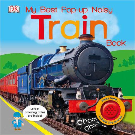 My Best Pop-up Noisy Train Book by DK