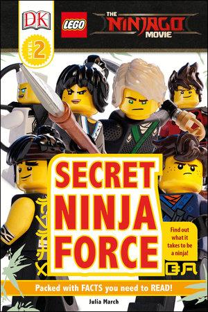 DK Readers L2: The LEGO® NINJAGO® MOVIE : Secret Ninja Force by DK