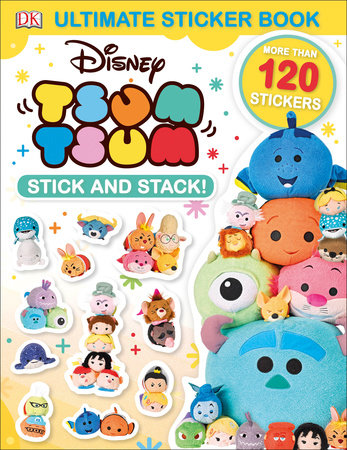 Ultimate Sticker Book: Disney Tsum Tsum Stick and Stack! by DK