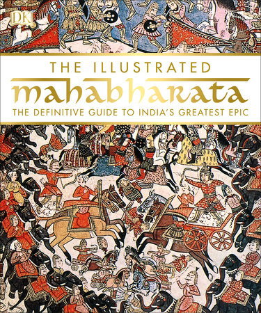 The Illustrated Mahabharata by DK