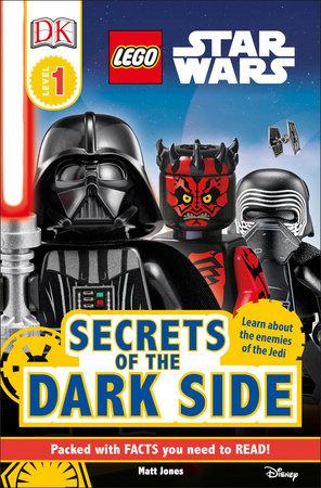 DK Readers L1 LEGO® Star Wars Secrets of the Dark Side by Matt Jones