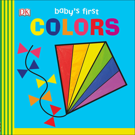 Baby's First Colors by DK