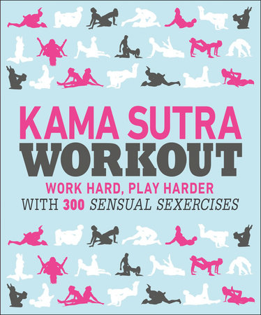 Kama Sutra Workout by DK