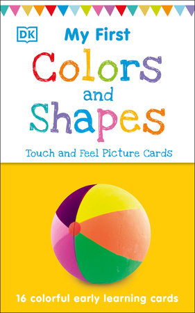 My First Touch and Feel Picture Cards: Colors and Shapes by DK