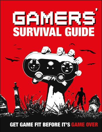 Gamers' Survival Guide by DK
