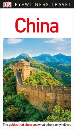 DK Eyewitness China by DK Eyewitness