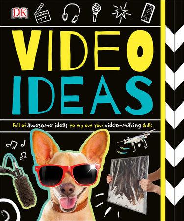 Video Ideas by DK