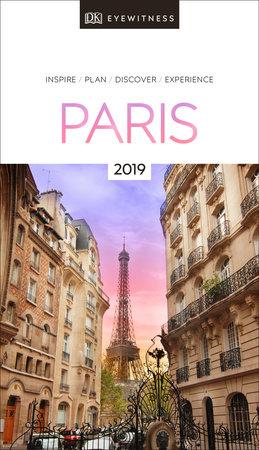 DK Eyewitness Travel Guide Paris by DK Travel