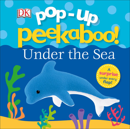 Pop-up Peekaboo: Under the Sea by DK