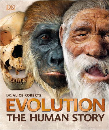 Evolution by Dr. Alice Roberts