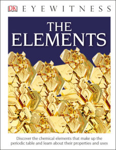 DK Eyewitness Books: The Elements