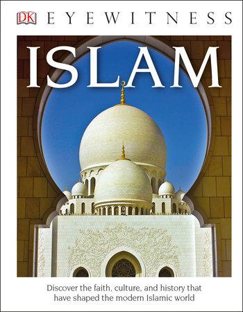DK Eyewitness Books: Islam by DK