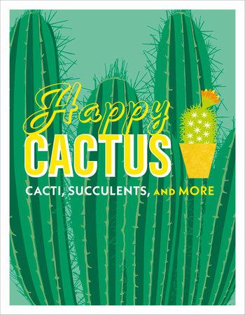 Happy Cactus by DK