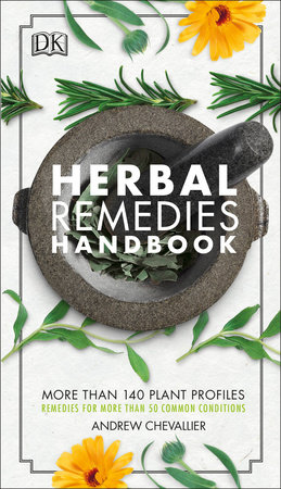 Herbal Remedies Handbook by Andrew Chevallier