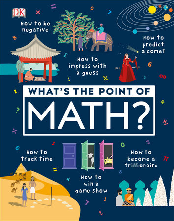 What's the Point of Math? by DK