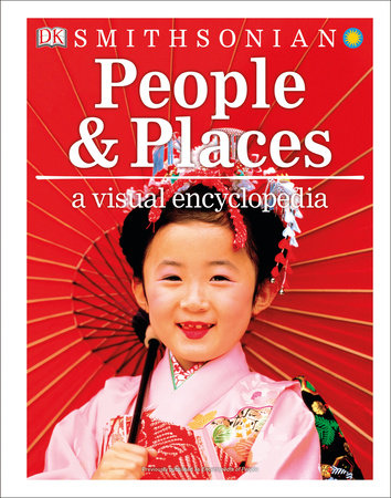 People and Places: A Visual Encyclopedia by DK