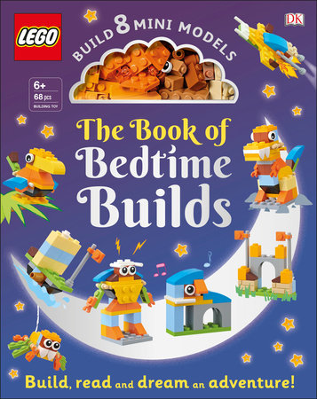 The LEGO Book of Bedtime Builds by Tori Kosara