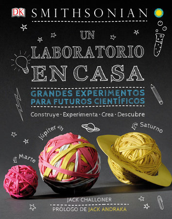 Un laboratorio en casa (Maker Lab) by Jack Challoner
