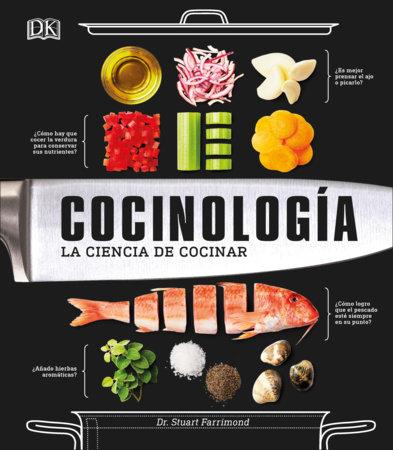 Cocinología by Dr. Stuart Farrimond