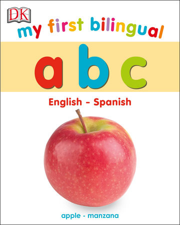 My First Bilingual A B C