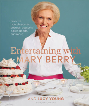 Entertaining with Mary Berry by Mary Berry and Lucy Young