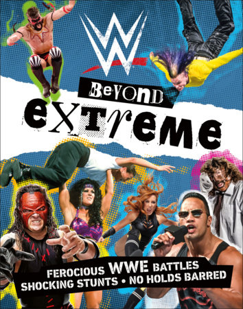 WWE Beyond Extreme by Dean Miller