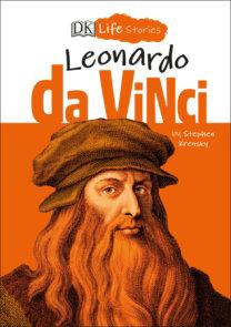 DK Life Stories: Leonardo da Vinci