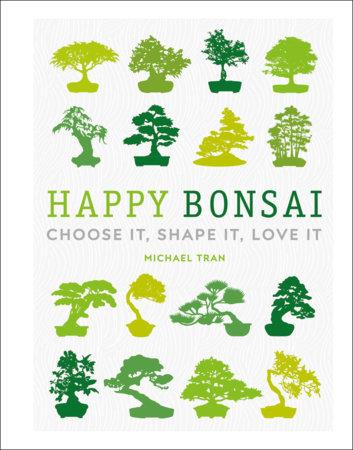 Happy Bonsai by Michael Tran