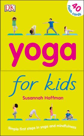 Yoga For Kids by Susannah Hoffman
