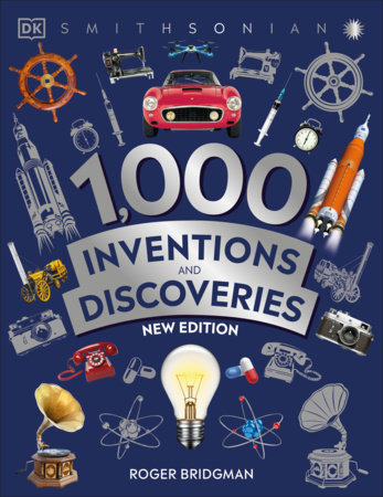 1,000 Inventions and Discoveries by Roger Bridgman