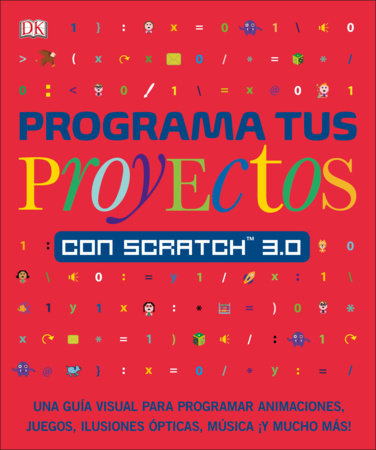Programa tus proyectos con Scratch 3.0 by Jon Woodcock