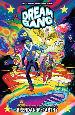 Dream Gang by Brendan McCarthy