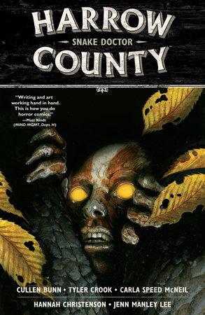 Harrow County Volume 3: Snake Doctor by Cullen Bunn