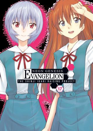Neon Genesis Evangelion: The Shinji Ikari Raising Project Volume 17 by Osamu Takahashi