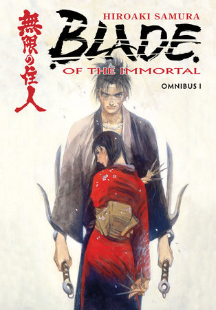 Blade of the Immortal Omnibus Volume 1 by Hiroaki Samura