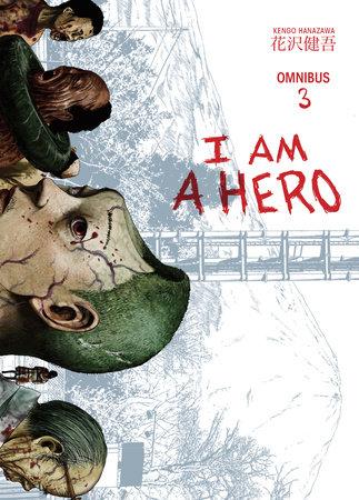 I am a Hero Omnibus Volume 3 by Kengo Hanazawa