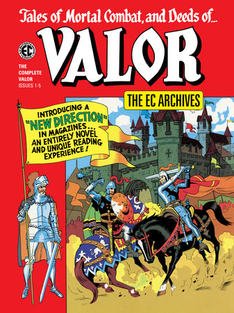 The EC Archives: Valor by Carl Wessler and Otto Binder