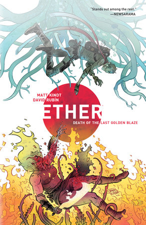 Ether Volume 1: Death of the Last Golden Blaze by Matt Kindt