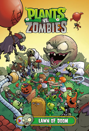 Plants vs. Zombies Volume 8: Lawn of Doom by Paul Tobin