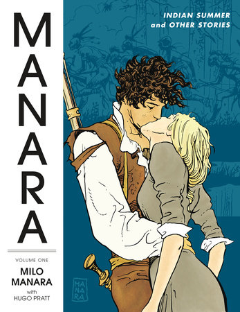 Manara Library Volume 1: Indian Summer and Other Stories by Manara Milo