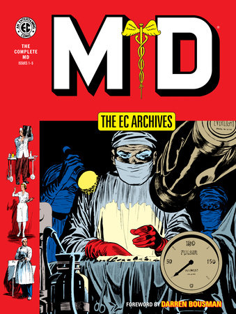 The EC Archives: MD by Al Feldstein and Carl Wessler