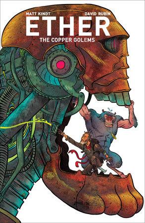 Ether Volume 2: Copper Golems by Matt Kindt