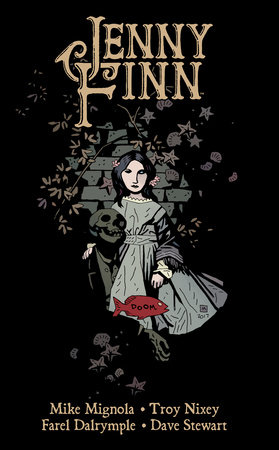 Jenny Finn by Mike Mignola and Troy Nixey