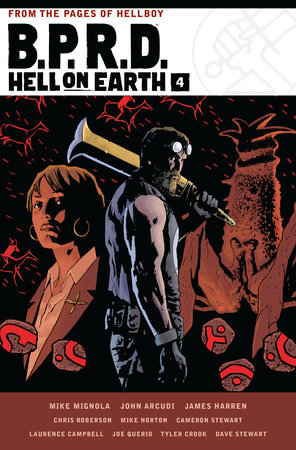 B.P.R.D. Hell on Earth Volume 4 by Mike Mignola, James Harren and Chris Roberson