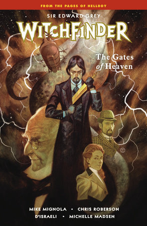 Witchfinder Volume 5: The Gates of Heaven by Mike Mignola