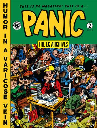 The EC Archives: Panic Volume 2 by Al Feldstein, William Gaines and Jack Mendelsohn