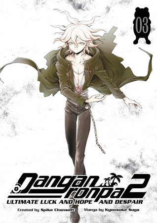 Danganronpa 2: Ultimate Luck and Hope and Despair Volume 3
