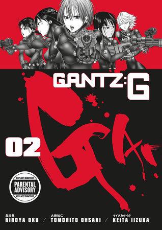 Gantz G Volume 2 by written by Hiroya Oku, illustrated by Keita Iizuka